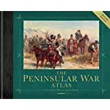 The Peninsular War Atlas (Revised) (General Military)