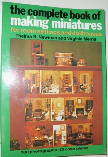 Complete Bk of Making Miniatures por T Newman