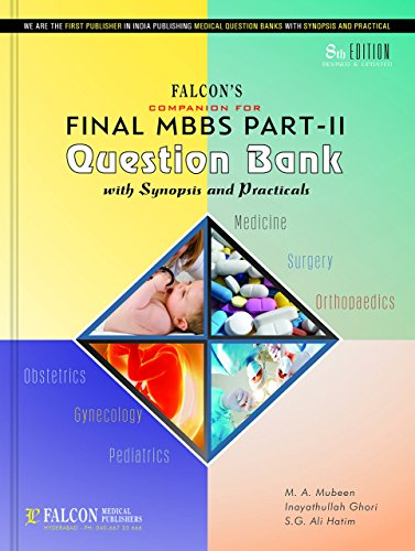 MBBS PART-II Falcon's Final MBBS Question Bank with Synposis and Practicals