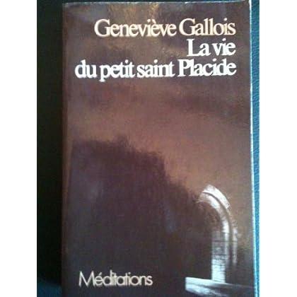 La Vie du petit saint Placide (Méditations)