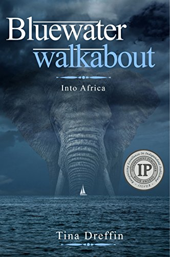 bluewater-walkabout-into-africa
