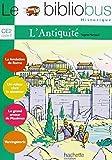 Le Bibliobus: Ce2 Livre De L'Eleve (L'Antiquite) by Sophie Marvaud (2007-02-07)