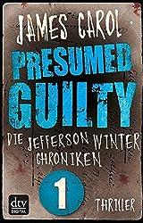 Presumed Guilty - Schuldig bis zum Beweis des Gegenteils: Die Jefferson-Winter-Chroniken 1