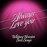 Always Love You (Whitney Houston Best Songs)