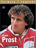 Formula 1 Legends: Alain Prost: The Science of Racing