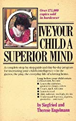 Give your child a superior mind: A program for the preschool child by Siegfried Engelmann (1981-12-23)