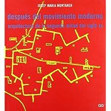 Después del Movimiento moderno: Arquitectura de la segunda mitad del siglo XX