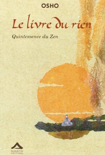 Le livre du rien : Quintessence du Zen par Osho
