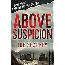 Above Suspicion (English Edition)