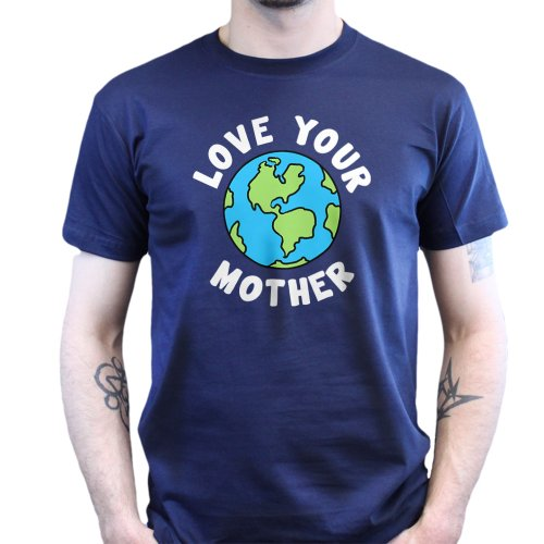 Love your Mother Earth Mothers Day Gift T-shirt Navy Blau