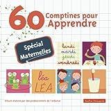 60 Comtines pour Apprendre:Mat