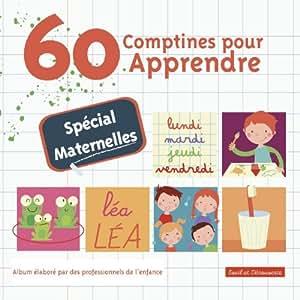 60 comptines pour apprendre sp cial maternelles multi for Apprendre cuisine chinoise
