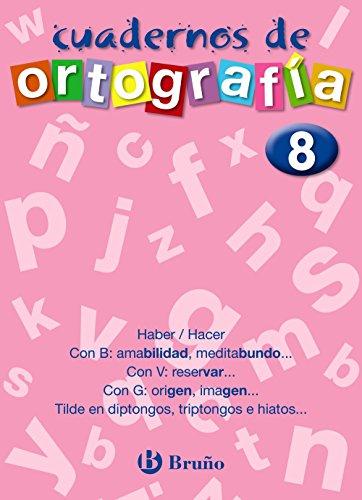 Cuaderno de Ortografía 8 (Castellano - Material Complementario - Cuadernos De Ortografía) - 9788421643501