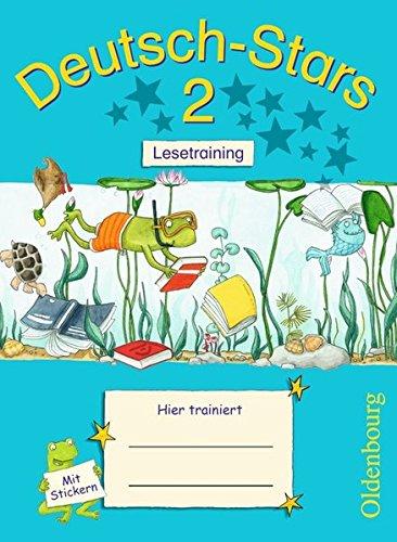 Deutsch-Stars - Allgemeine Ausgabe: 2. Schuljahr - Lesetraining: Übungsheft. Mit Lösungen (2 1 8 3)