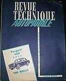 REVUE TECHNIQUE AUTOMOBILE au service de l'automobile : Peugeot 403 8 et 7 cv tous modèles...