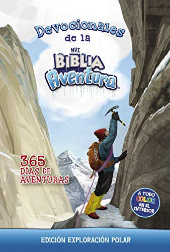 iblia: Aventura NVI: Edición exploración polar: 365 de aventura (Adventure Bible) (Spanish Edition) ()