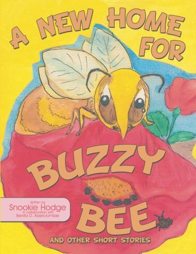 Sandbox Treasures: A New Home for Buzzy Bee, and Other Short Stories