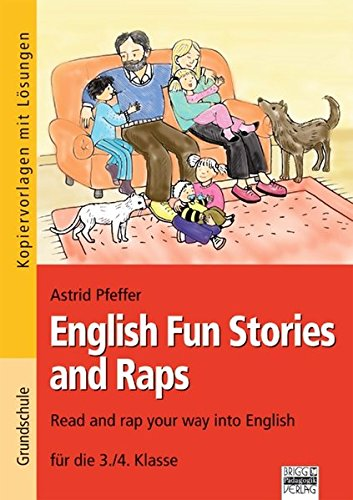 Preisvergleich Produktbild Brigg: Englisch - Grundschule: Ab 3. Klasse - English Fun Stories and Raps: Read and rap your way into English-  für die 3./4. Klasse. Kopiervorlagen mit Lösungen und Audio-CD