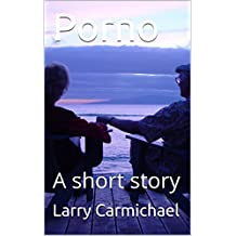 Porno: A short story (English Edition)