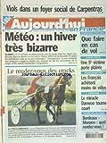AUJOURD'HUI EN FRANCE [No 192] du 26/01/2002 - VIOLS DANS UN FOYER SOCIAL DE CARPENTRAS - TELEPHONE - QUE FAIRE EN CAS DE VOL - VACHE FOLLE - UNE 5EME VICTIME PORTE PLAINTE - LES FRANCAIS ACHETENT MOINS DE VELOS - LORRAINE - LE MIRACLE DAEWOO TOURNE COURT - LES SPORTS