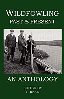 Descargar gratis Wildfowling Past & Present - An Anthology PDF