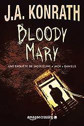 Bloody Mary (Une enquête de Jacqueline « Jack » Daniels t. 2)
