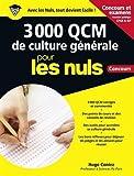 3 000 QCM de culture générale pour les nuls : Concours
