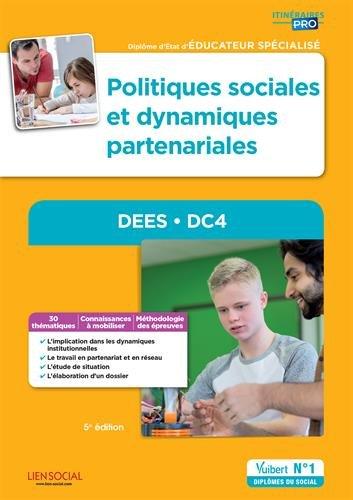Politiques sociales et dynamiques partenariales - DEES - DC4 - Diplôme d'État d'Éducateur spécialisé
