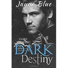 Dark Destiny (Dark Saints MC)