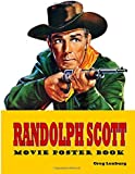 Randolph Scott Movie Poster Book