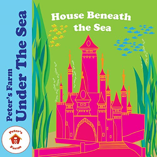 House Beneath The Sea