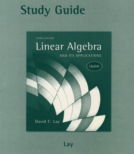 Student Study Guide Update for Linear Algebra and Its Applications with CD-ROM by David C. Lay (2005-06-28)