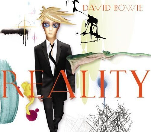 Reality by David Bowie (2003) Audio CD