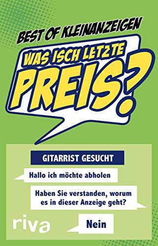 Was isch letzte Preis?: Die lustigsten Kleinanzeigen und Verkaufsdialoge Buch-Cover