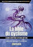 Christian Vaast met sa longue expérience du cyclisme, en tant que coureur et entraîneur, au service d'un ouvrage de référence aussi pratique qu'exhaustif. Le choix du vélo et le réglage de la position, la diététique, les systèmes énergétiques, l'entr...