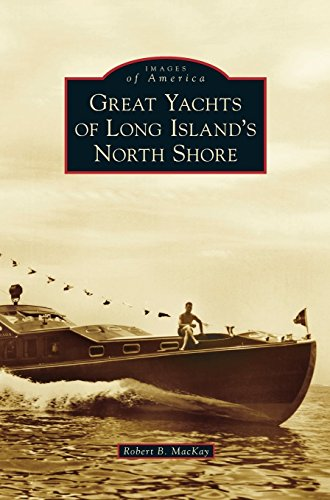Great Yachts of Long Island's North Shore