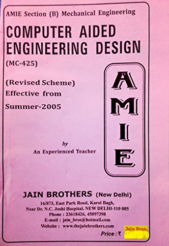 AMIE - Section - (B) Computer Aided Engineering Design ( MC - 425 ) Mechanical Engineering Solved and Unsolved Paper