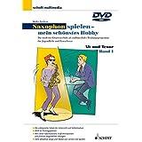 Saxophon spielen - mein schönstes Hobby, Alt- u. Tenorsaxophon, 1 DVD