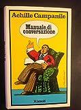 Manuale di conversazione. Prefazione di Carlo Bo.