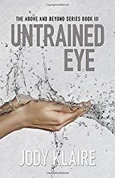 Untrained Eye (Above & Beyond) by Jody Klaire (2016-05-27)