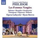 Philidor : Les Femmes Veng�es
