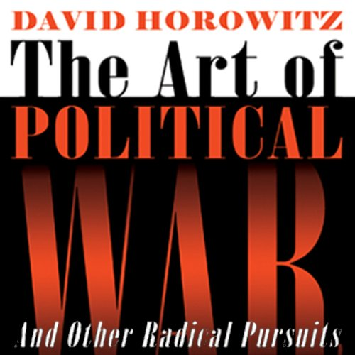 The Art of Political War and Other Radical Pursuits  Audiolibri