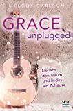 Grace Unplugged: Sie lebt den Traum und findet ein Zuhause bei Amazon kaufen