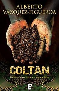Coltan par Alberto Vázquez-Figueroa