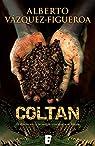 Coltan par Vázquez-Figueroa