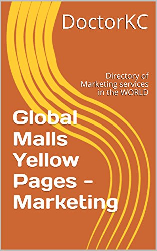 global-malls-yellow-pages-marketing-directory-of-marketing-services-in-the-world-english-edition