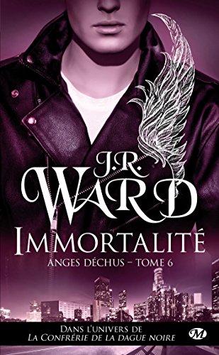 Immortalité: Anges déchus, T6