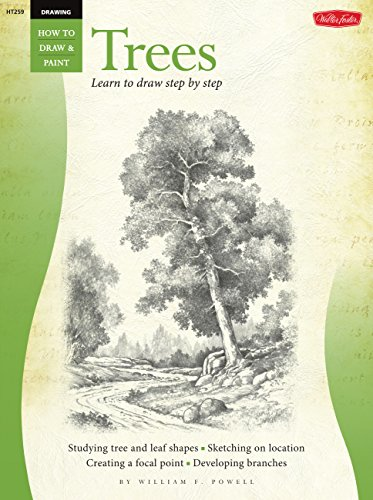 Drawing: Trees with William F. Powell: Learn to Paint Step by Step (How to Draw and Paint Series)