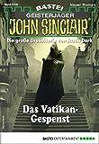 John Sinclair 2108 - Horror-Serie: Das Vatikan-Gespenst