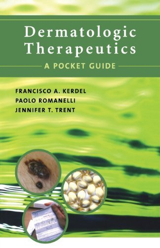 Dermatologic Therapeutics: A Pocket Guide by Francisco Kerdel (2005-03-03)